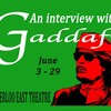 "Play ""An Interview with Gaddafi"" now showing"